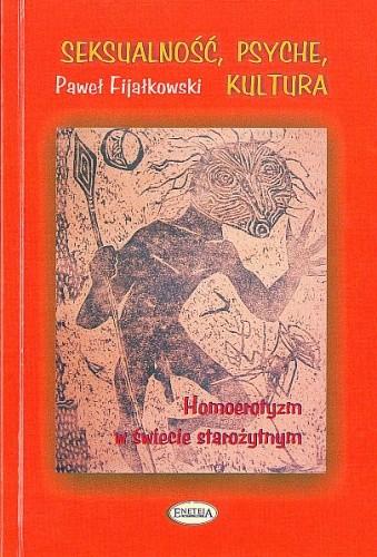 Okładka książki Seksualność, psyche, kultura. Homoerotyzm w świecie starożytnym
