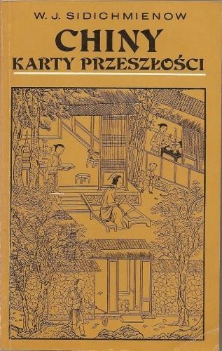 Okładka książki Chiny. Karty przeszłości