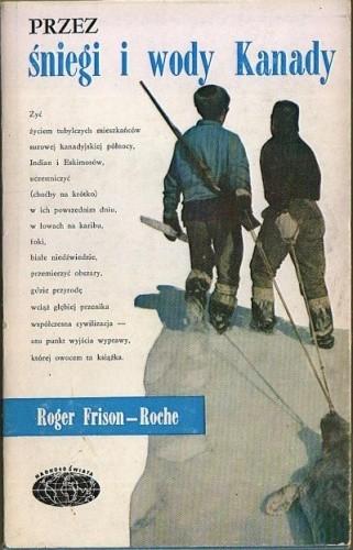 Okładka książki Przez śniegi i wody Kanady