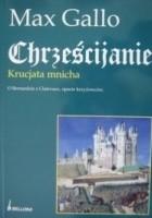 Chrześcijanie. Krucjata mnicha