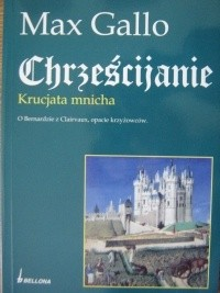 Okładka książki Chrześcijanie. Krucjata mnicha