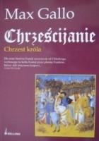 Chrześcijanie. Chrzest króla