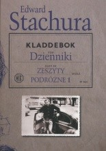 Okładka książki Dzienniki. Zeszyty podróżne 1
