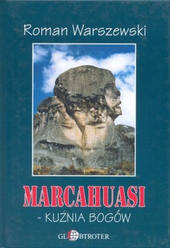 Okładka książki Marcahuasi-kuźnia bogów