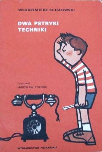 Okładka książki Dwa pstryki techniki