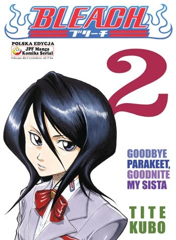 Okładka książki Bleach 2. Goodbye Parakeet, Goodnite My Sista