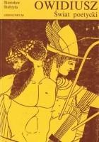 Owidiusz. Świat poetycki