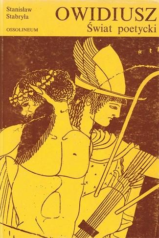 Okładka książki Owidiusz. Świat poetycki