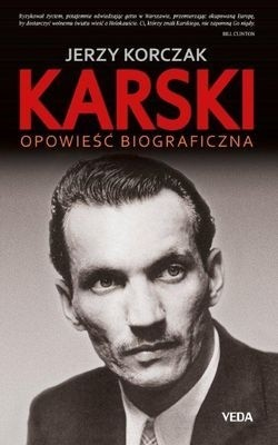 Okładka książki Karski. Opowieść biograficzna