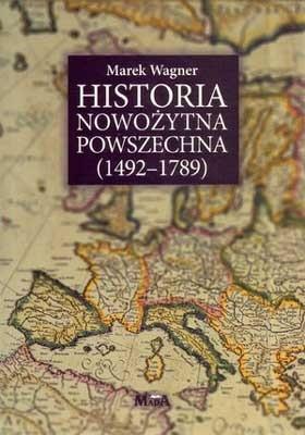 Okładka książki Historia nowożytna powszechna (1492-1789)