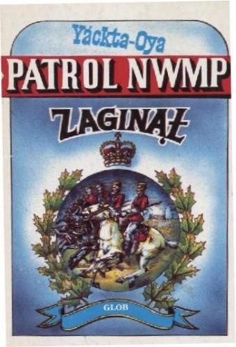 Okładka książki Patrol NWMP Zaginął