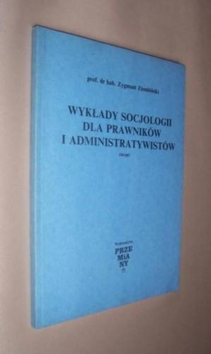 Okładka książki Wykłady socjologii dla prawników i administratywistów: (skrypt)