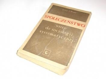 Okładka książki Społeczeństwo: wstęp do socjologii systematycznej