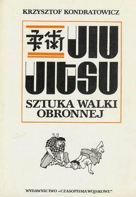 Okładka książki JIU JITSU Sztuka walki obronnej