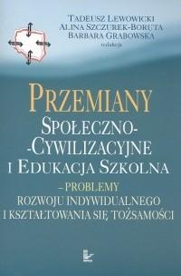 Okładka książki Przemiany społeczno-cywilizacyjne i edukacja szkolna