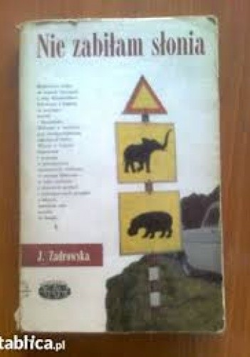 Okładka książki Nie zabiłam słonia