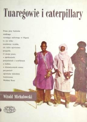 Okładka książki Tuaregowie i caterpillary