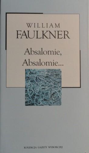Okładka książki Absalomie, Absalomie...