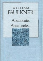 Absalomie, Absalomie...