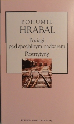 Okładka książki Pociągi pod specjalnym nadzorem. Postrzyżyny