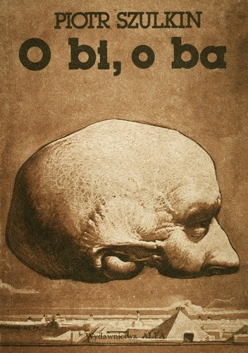 Okładka książki O bi, o ba i inne prawdziwe nowele filmowe