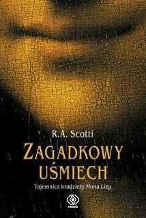 Okładka książki Zagadkowy uśmiech: Tajemnica kradzieży Mona Lisy