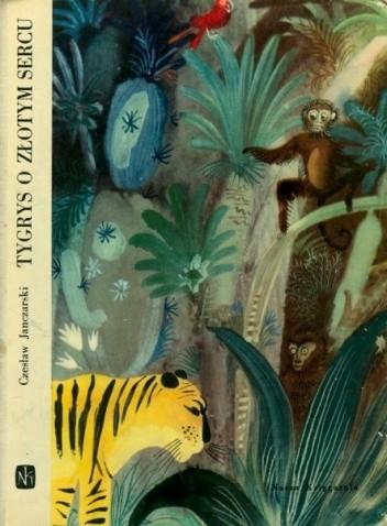 Okładka książki Tygrys o złotym sercu