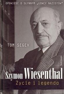 Okładka książki Szymon Wiesenthal. Życie i legenda