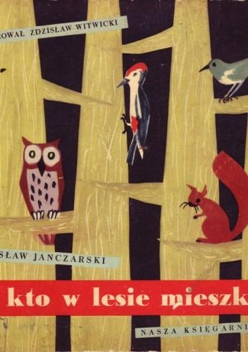 Okładka książki Kto w lesie mieszka
