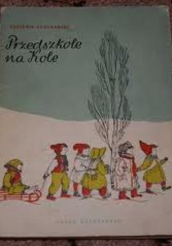 Okładka książki Przedszkole na Kole