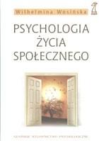 Okładka książki Psychologia życia społecznego