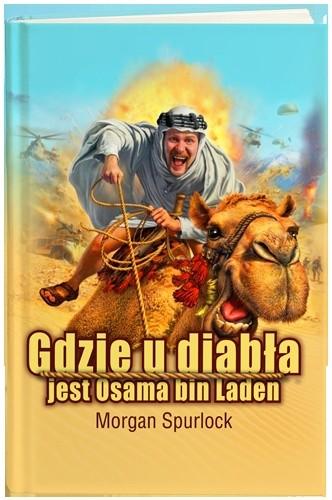 Okładka książki Gdzie u diabła jest Osama bin Laden?