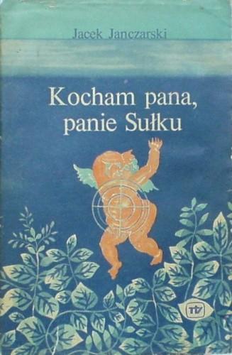 Okładka książki Kocham pana, panie Sułku