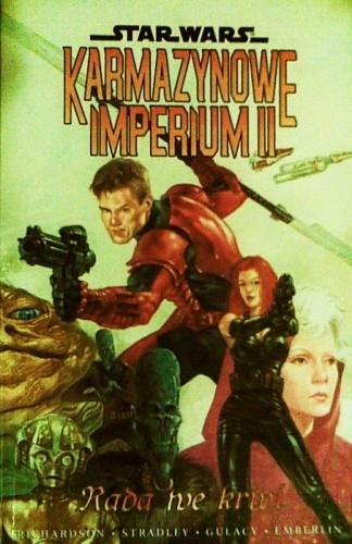 Okładka książki Star Wars: Karmazynowe Imperium 2 - Rada we krwi