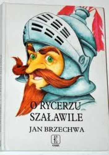 Okładka książki O rycerzu Szaławile