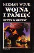 Okładka książki Wojna i pamięć t.1 Bitwa o Midway