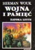 Wojna i pamięć t.3 Zatoka Leyte