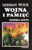 Okładka książki Wojna i pamięć t.3 Zatoka Leyte