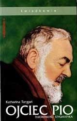 Okładka książki Ojciec Pio. Duchowość stygmatyka