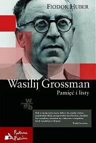 Okładka książki Wasilij Grossman. Pamięć i listy