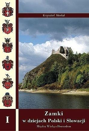 Okładka książki Zamki w dziejach Polski i Słowacji