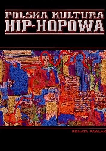 Okładka książki Polska kultura hip-hopowa