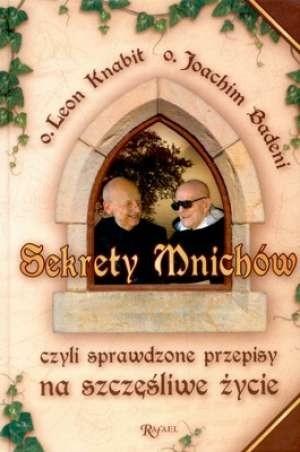Okładka książki Sekrety mnichów, czyli sprawdzone przepisy na szczęśliwe życie