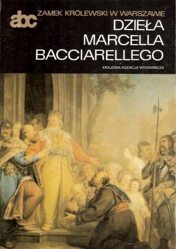 Okładka książki Dzieła Marcella Bacciarellego