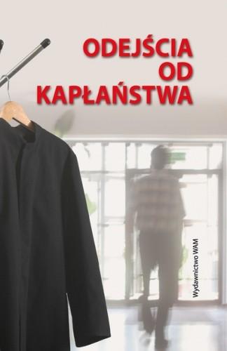 Okładka książki Odejścia od kapłaństwa: Studium historyczno-psychologiczne