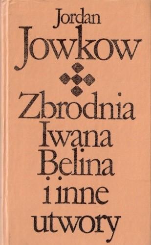 Okładka książki Zbrodnia Iwana Belina i inne utwory