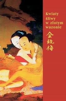 Okładka książki Kwiaty śliwy w złotym wazonie