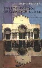 Okładka książki Święty kościół grzesznych ludzi