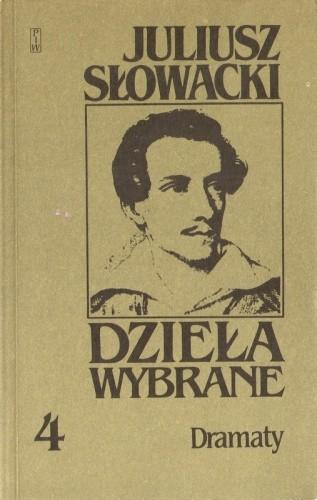 Okładka książki Dzieła wybrane, tom 4. Dramaty. Mazepa, Lilla Weneda, Krak, Makbet, Wallenrod, Złota Czaszka