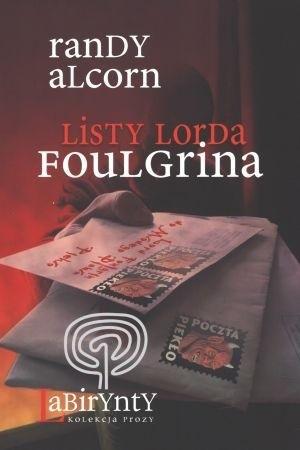 Okładka książki Listy Lorda Foulgrina